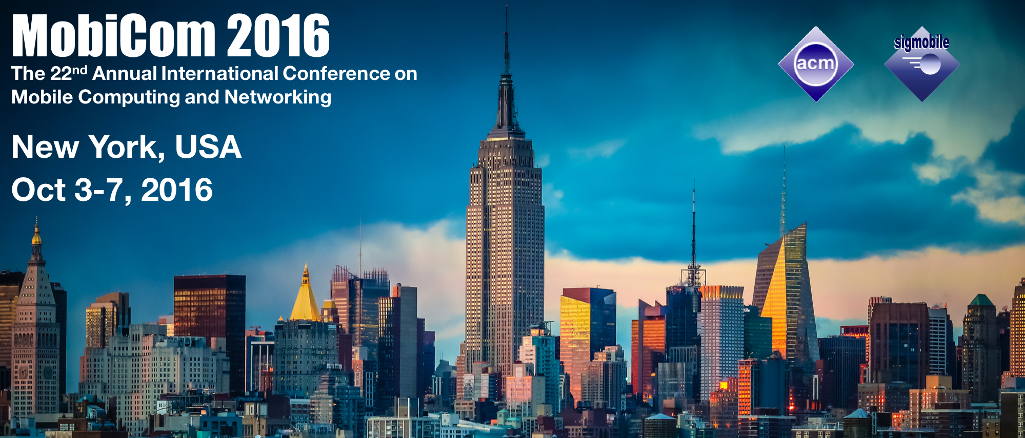 MobiCom 2016 / New York, USA / TBA, 2016