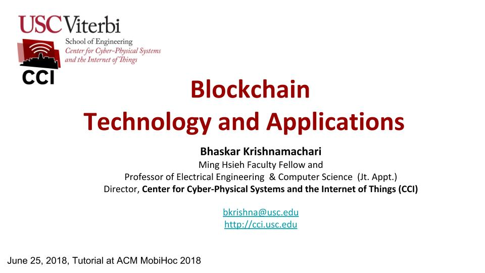 MobiHoc 2018 | Tutorial: Blockchain Technology and Applications